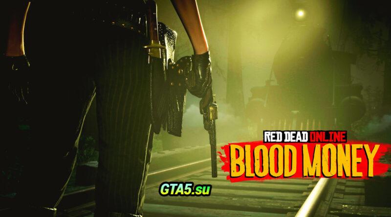Red Dead Online Blood Money